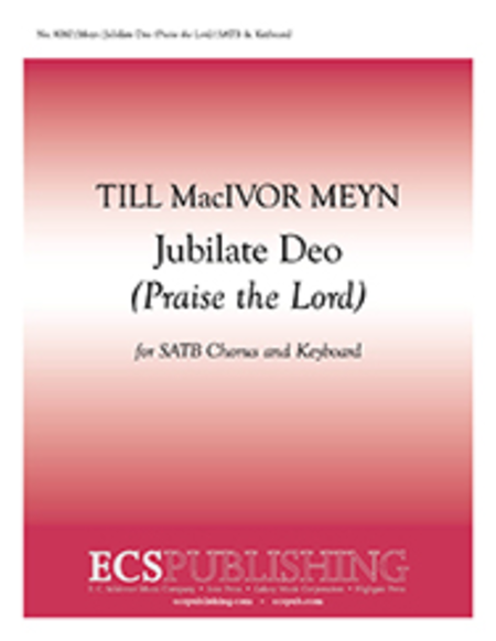 Jubilate Deo (Praise the Lord)
