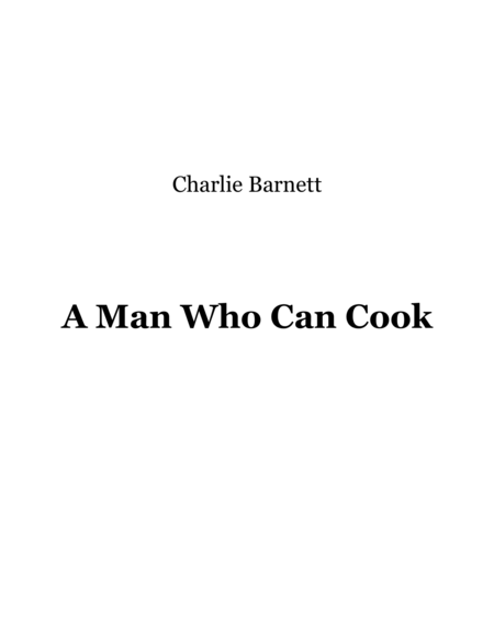A Man Who Can Cook