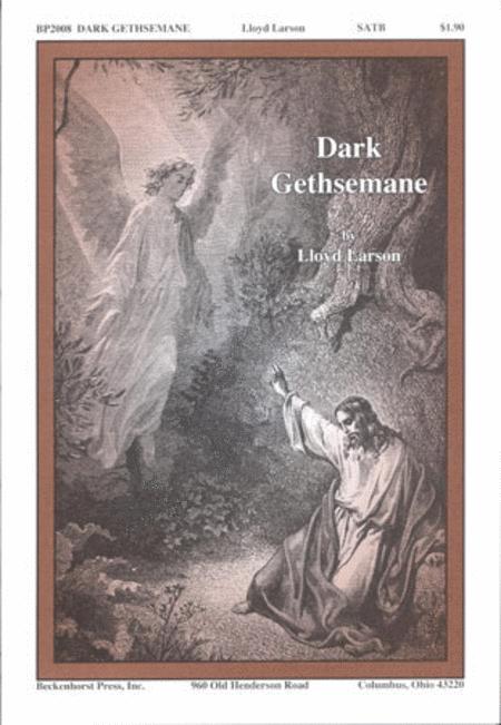 Dark Gethsemane