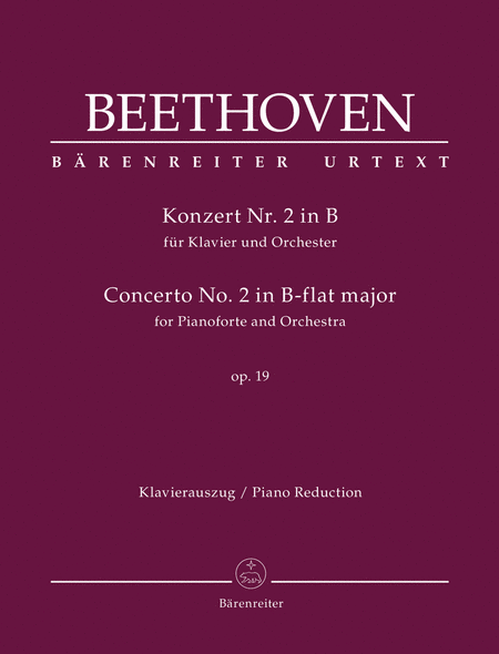 Concerto for Pianoforte and Orchestra Nr. 2 B-flat major op. 19