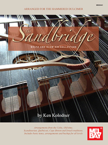 The Sandbridge Waltz and Slow Air Collection: Arranged for Hammered Dulcimer