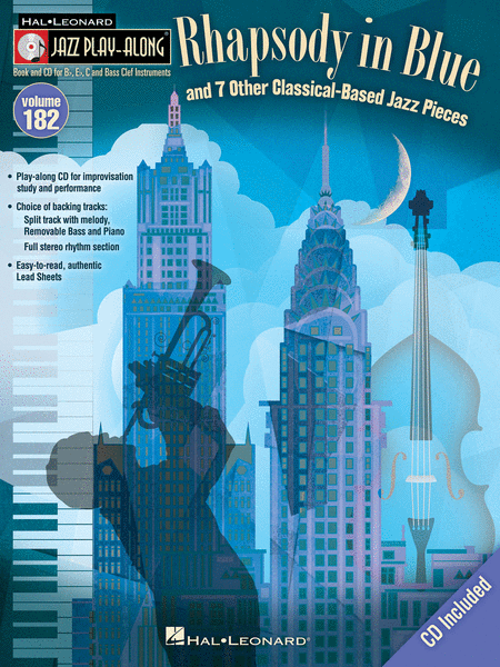 Rhapsody in Blue & 7 Other Classical-Based Jazz Pieces
