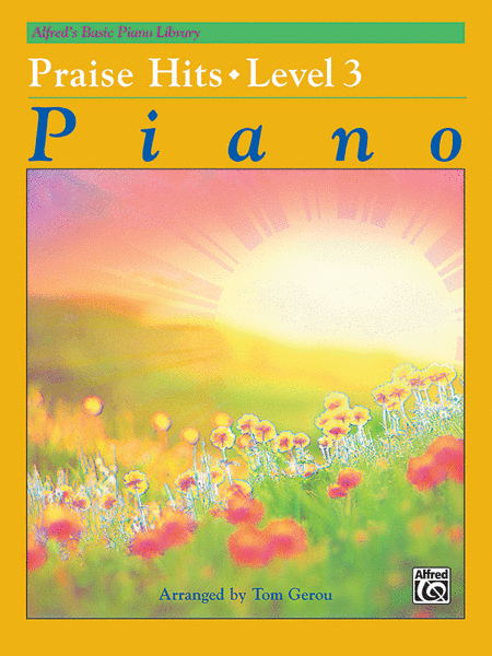 Alfred's Basic Piano Course - Praise Hits, Book 3