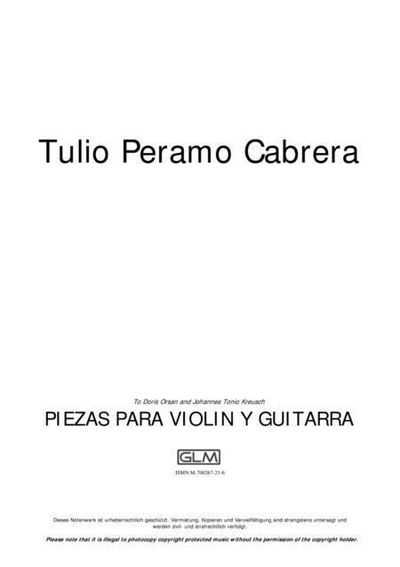 Piezas para violin y guitarra (1. Preludio; 2. Danza a tres; 3. Habanereando; 4. Crepuscular; 5. Cancion sin palabras; 6. Zapateadero)