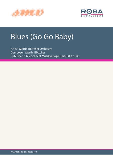 Blues (Go Go Baby)