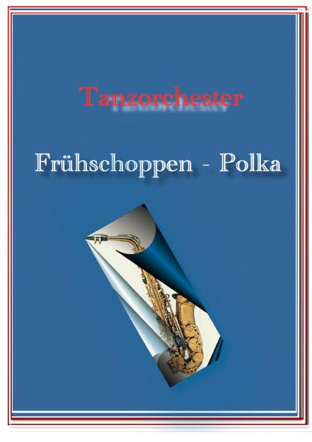 Fruhschoppen Polka