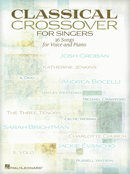 Classical Crossover for Singers