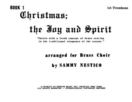 Christmas; The Joy & Spirit - Book 1/1st Trombone