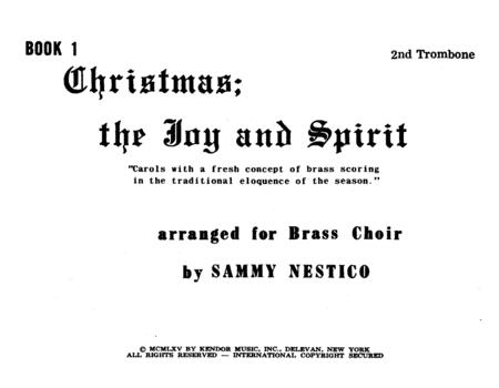 Christmas; The Joy & Spirit - Book 1/2nd Trombone