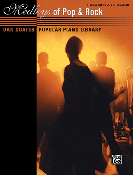 Dan Coates Popular Piano Library -- Medleys of Pop & Rock