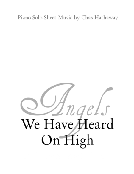 Angels We Have Heard on High, Piano Solo