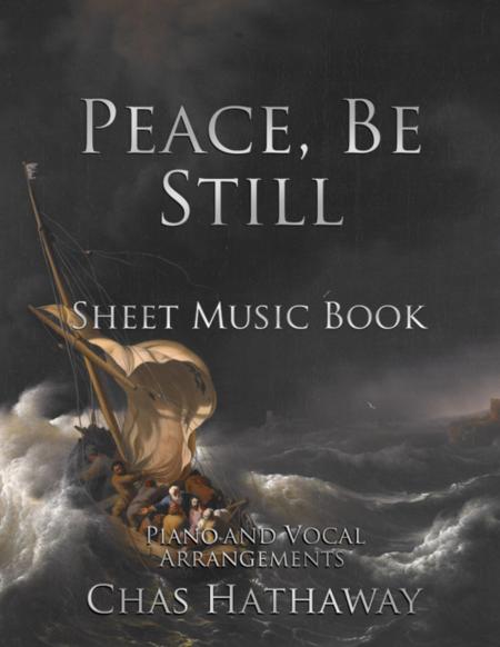 Peace, Be Still: Sheet Music Book