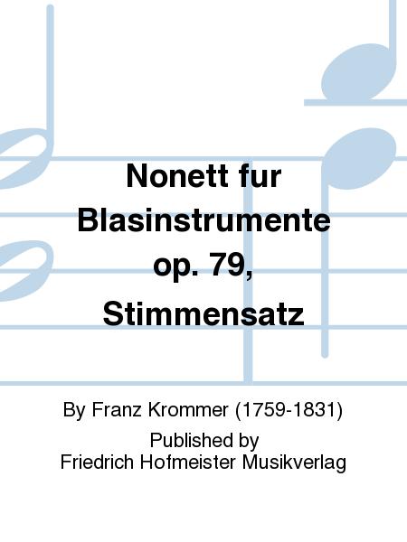 Nonett fur Blasinstrumente op. 79, Stimmensatz