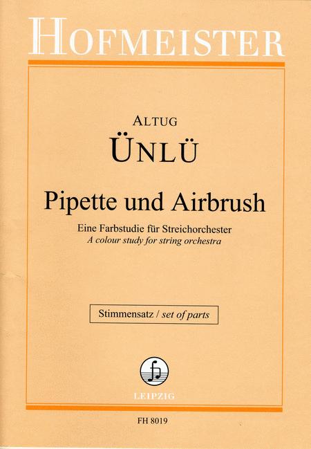 Pipette und Airbrush / Stimmensatz