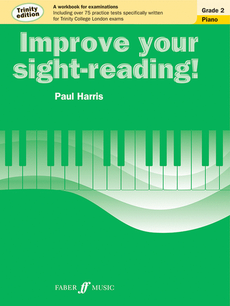Improve Your Sight-reading! Trinity Piano, Grade 2