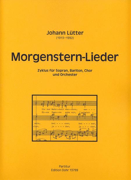 Morgenstern-Lieder fur Sopran, Bariton, Chor und Orchester