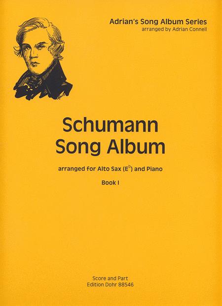 Schumann Song Album I fur Alt-Saxophon und Klavier