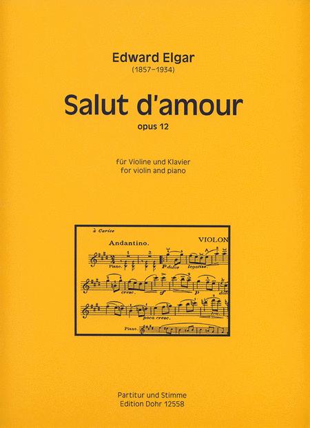 Salut d'amour fur Violine und Klavier op. 12