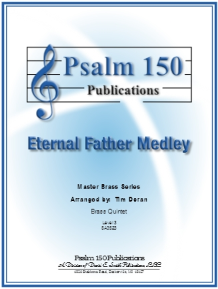 Eternal Father Medley