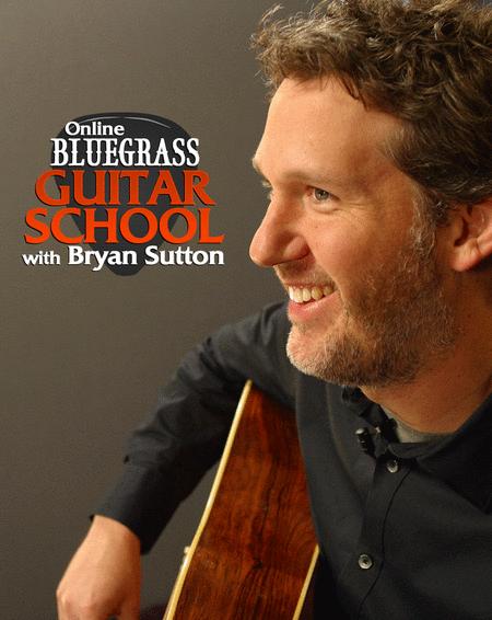 ArtistWorks Online Bluegrass Guitar School with Bryan Sutton