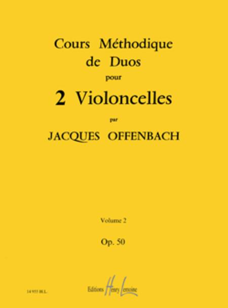 Cours methodique de duos pour deux violoncelles Op. 50 Vol. 2