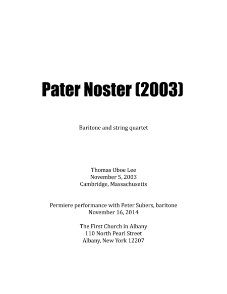 Pater Noster (2003) for baritone and string quartet