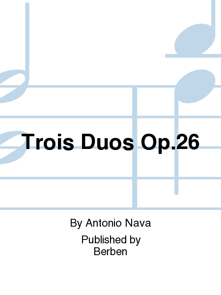 Trois Duos Op.26