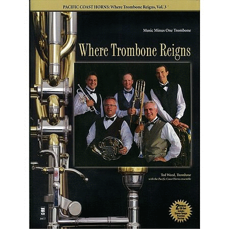 Pacific Coast Horns - Where Trombone Reigns, Vol. 3