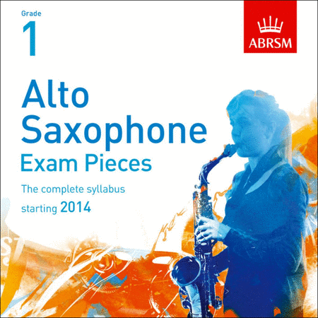 Alto Saxophone Exam Pieces Grade 1 (2014)