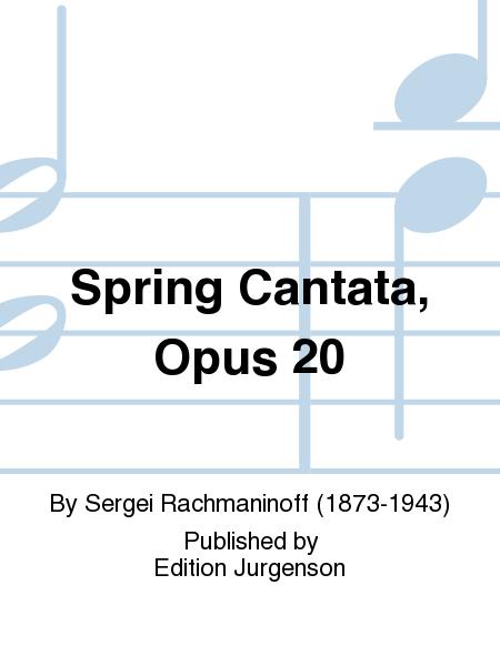 Spring Cantata, Opus 20