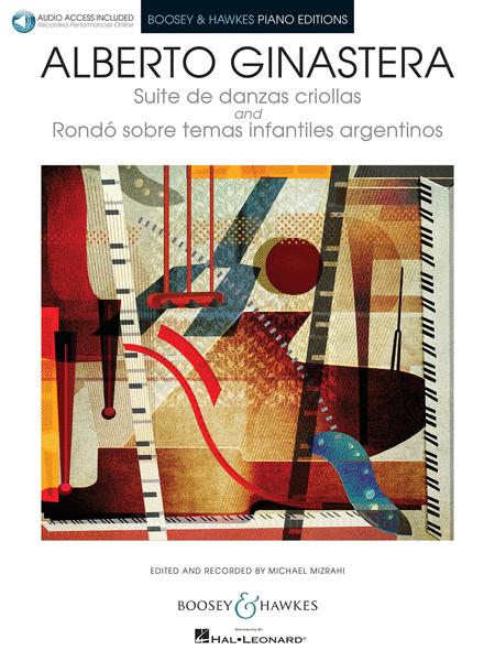 Suite de danzas criollas, Op. 15 and Rondo sobre temas infantiles argentinos