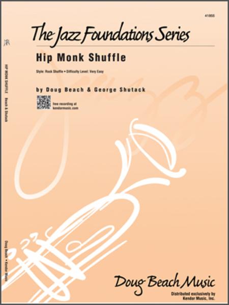 Hip Monk Shuffle