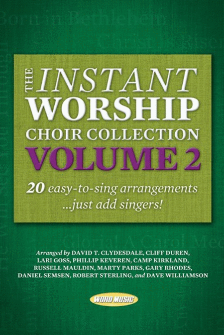 Instant Worship Choir Collection, Volume 2