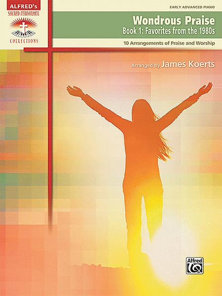 Wondrous Praise, Book 1