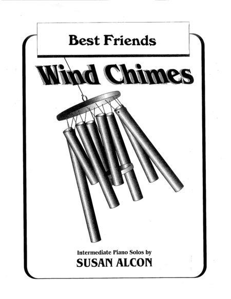 Best Friends from Wind Chimes by Susan Alcon