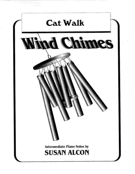 Cat Walk from Wind Chimes by Susan Alcon