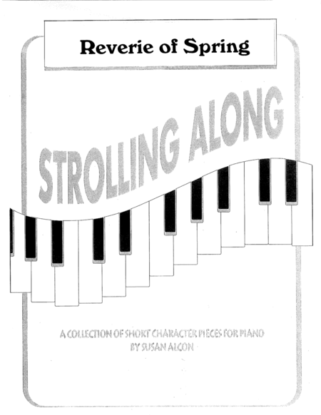 Reverie of Spring from Strolling Along by Susan Alcon