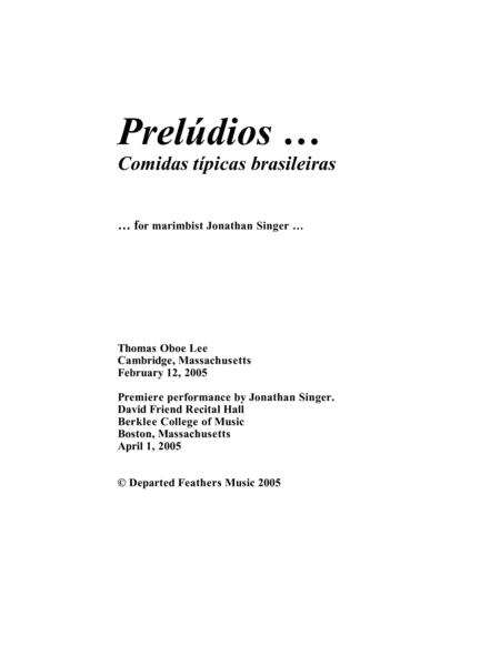 Prelúdios ... Comidas Típicas Brasileiras (2005) for solo marimba