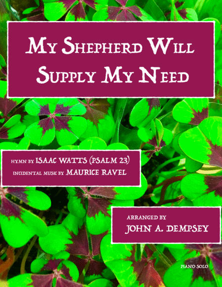 My Shepherd Will Supply My Need (Piano Solo)