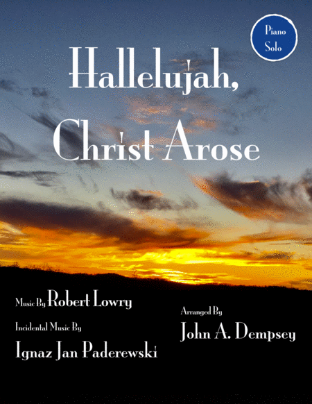 Christ Arose (Low in the Grave He Lay): Piano Solo