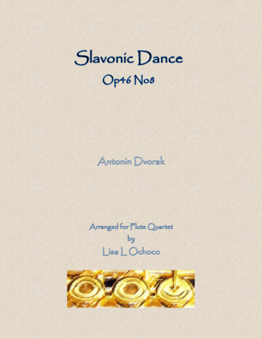 Slavonic Dance Op46 No8 for Flute Quartet