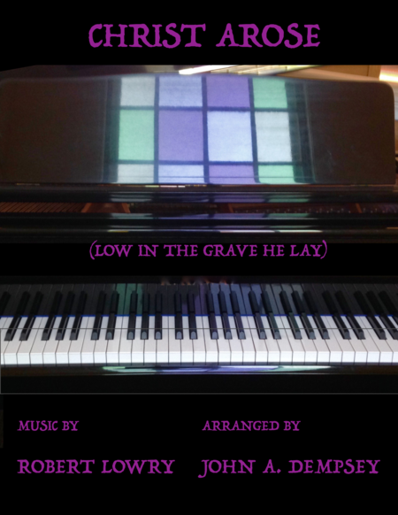 Christ Arose (Low in the Grave He Lay): Easy Piano for Easter