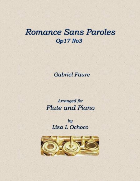 Romance Sans Paroles Op17 No3 for Flute and Piano