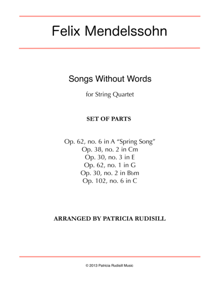 Mendelssohn: Songs Without Words, arr. for string quartet