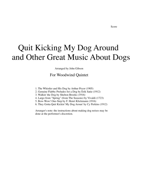 Quit Kicking My Dog Around and Other Great Music about Dogs for woodwind quintet