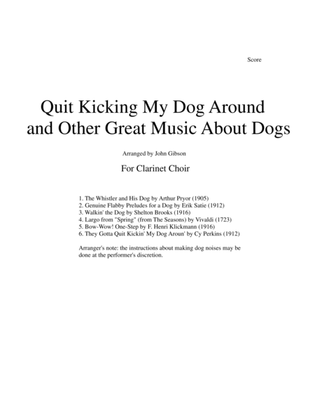 Quit Kicking My Dog Around and Other Great Music about Dogs for Clarinet Choir