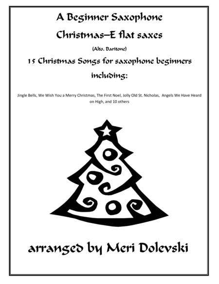 A Beginner Saxophone Christmas--E flat Saxes (alto, baritone)