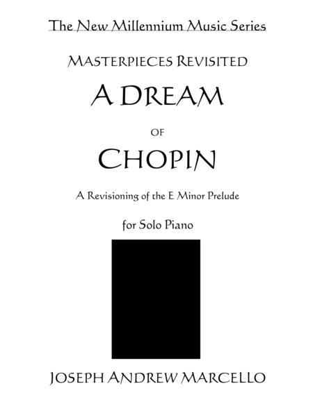 A Dream of Chopin - The E Minor Prelude Revisited