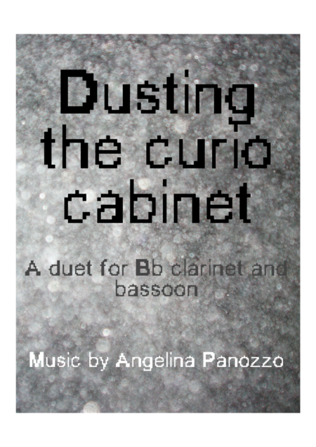 Dusting the Curio Cabinet duet for clarinet and bassoon