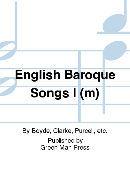 English Baroque Songs I (m)